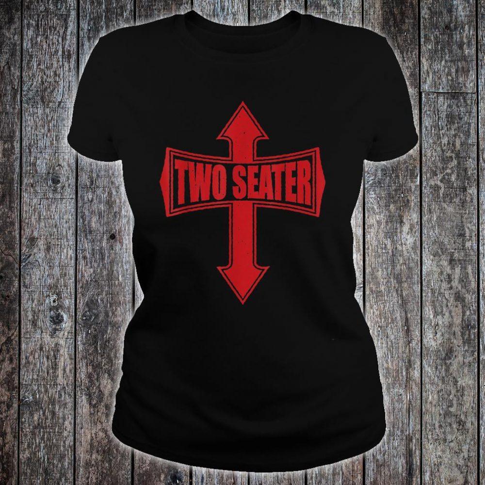 TWO SEATER DAD JOKE PARTY GAG RED DISTRESSED Shirt ladies tee