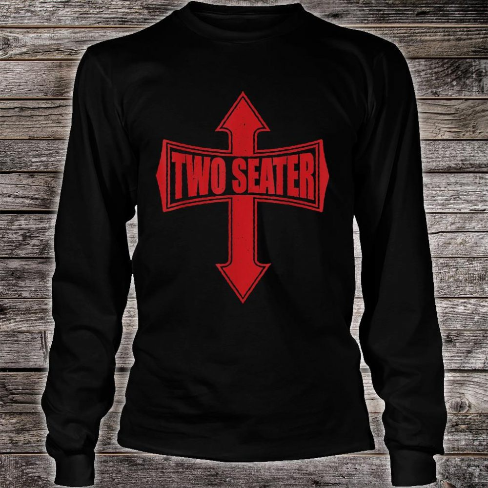 TWO SEATER DAD JOKE PARTY GAG RED DISTRESSED Shirt long sleeved