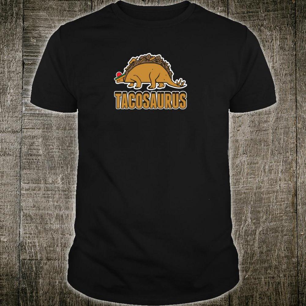 Tacosaurus Taco Stegosaurus Cinco De Mayo Pun Cool Shirt