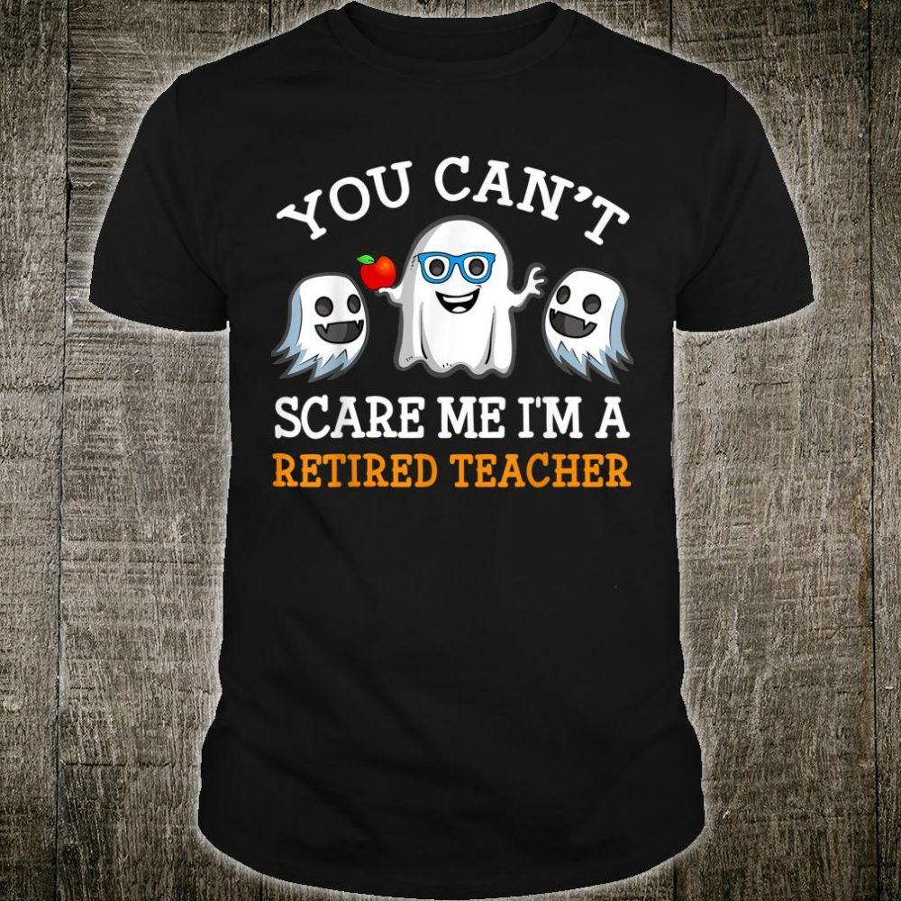 Teacher You Can't Scare Me I'm Retired Teacher Men Costume Shirt