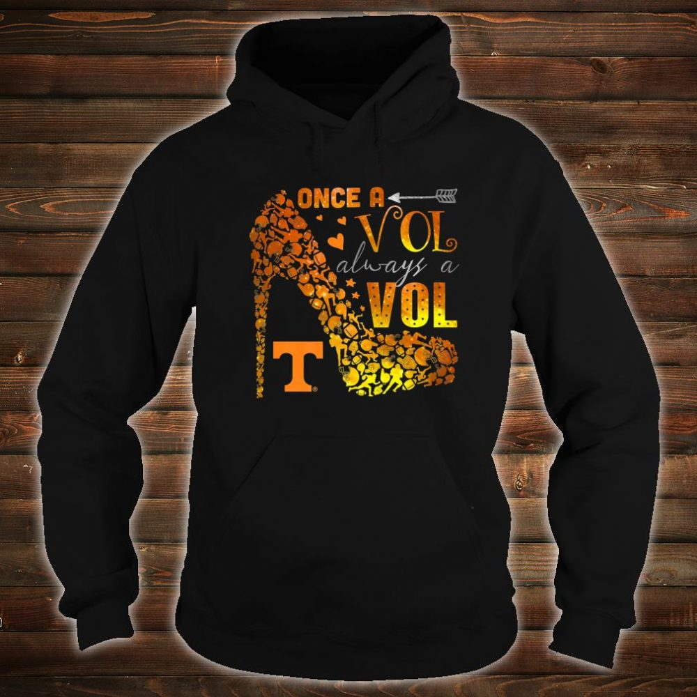 Tennessee Volunrs Once, Always Apparel Shirt hoodie