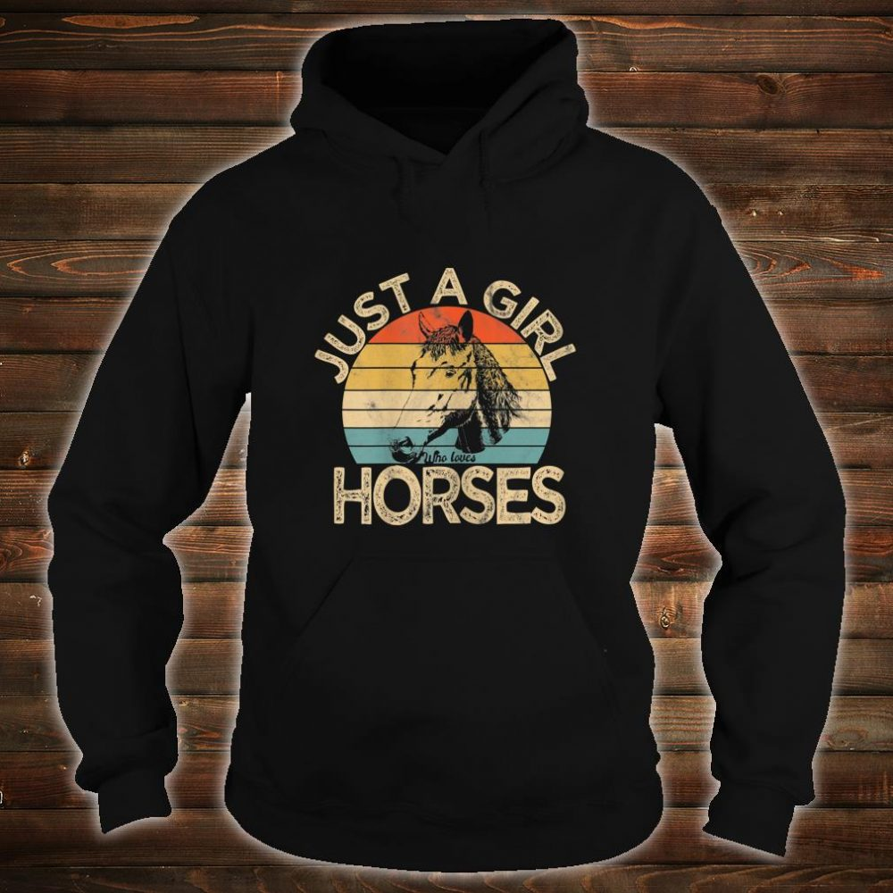 Vintage Just a girl who loves Horses Horse Racing Shirt hoodie