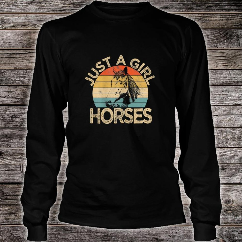 Vintage Just a girl who loves Horses Horse Racing Shirt long sleeved