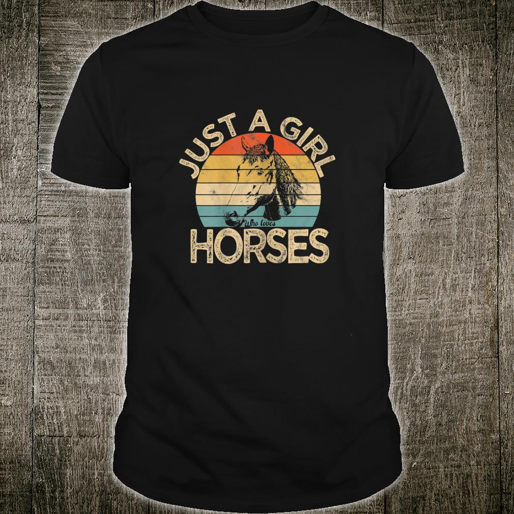 Vintage Just a girl who loves Horses Horse Racing Shirt