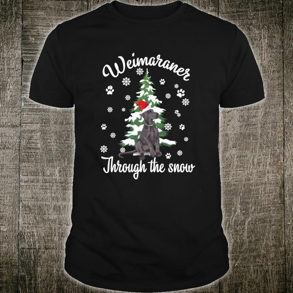 Weimaraner Through The Snow Christmas Dogs Shirt