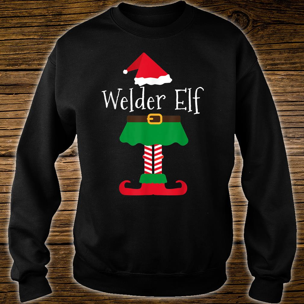 Welder Elf Santa Elf Family Christmas Shirt sweater