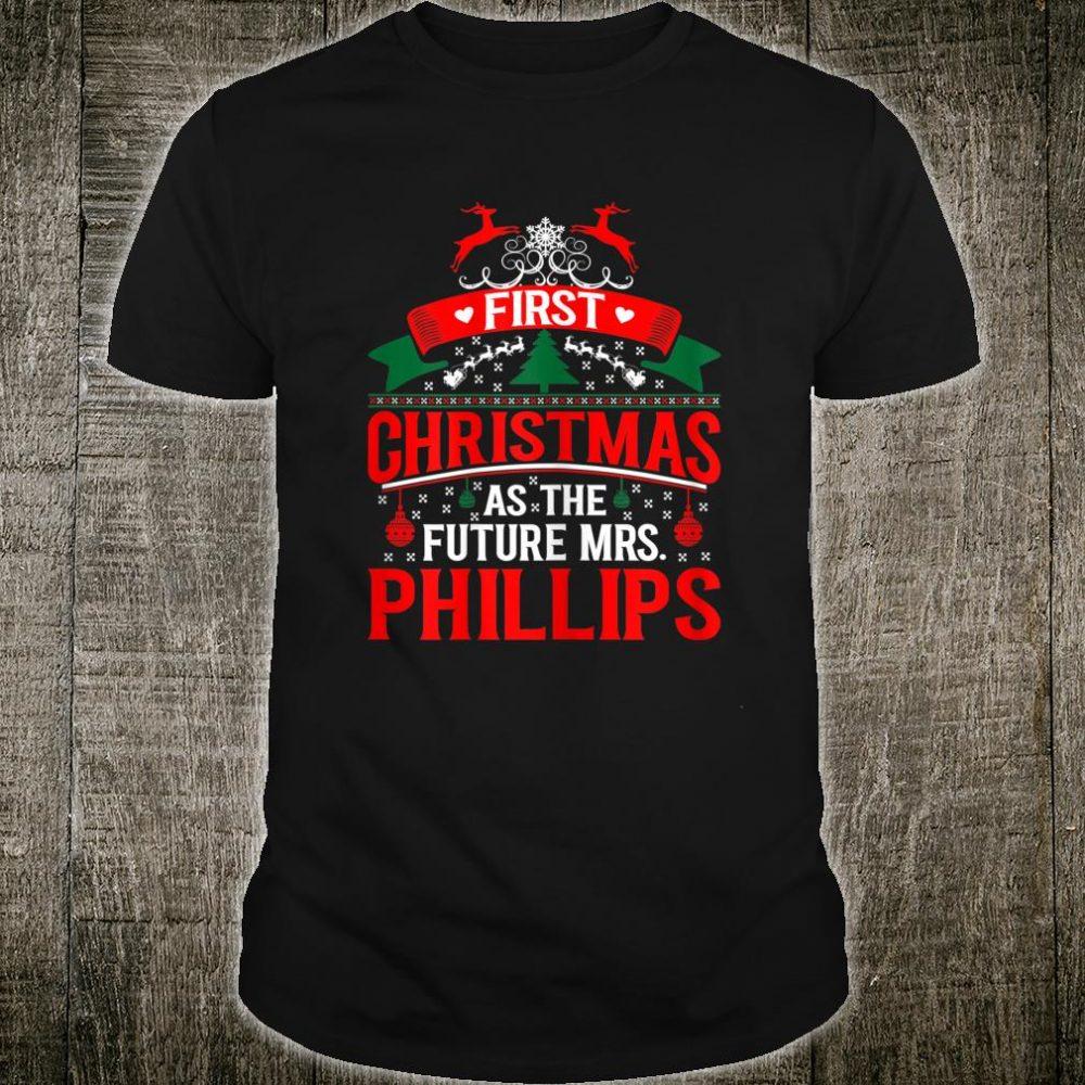 Womens First Christmas As Future Mrs Phillips Shirt