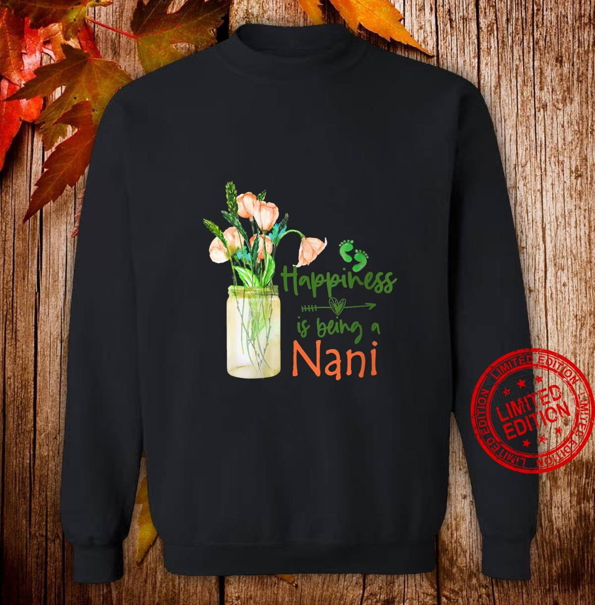 Womens Happiness is Being a NANI Cute Florals Shirt sweater