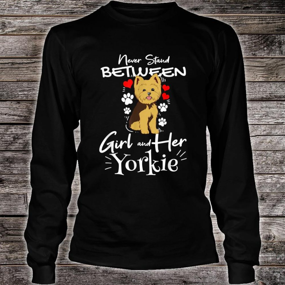 Yorkshire Terrier A Girl And Her Yorkie Shirt long sleeved