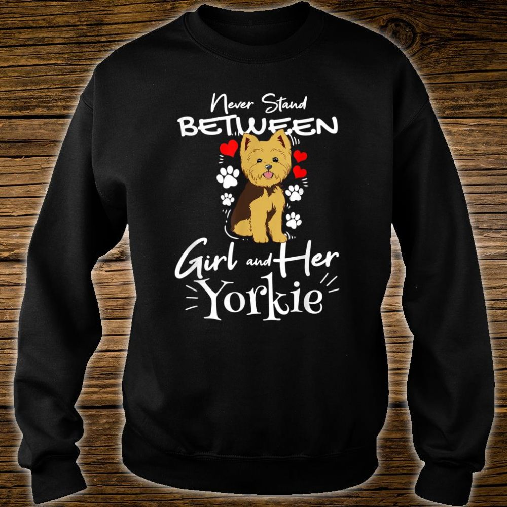 Yorkshire Terrier A Girl And Her Yorkie Shirt sweater