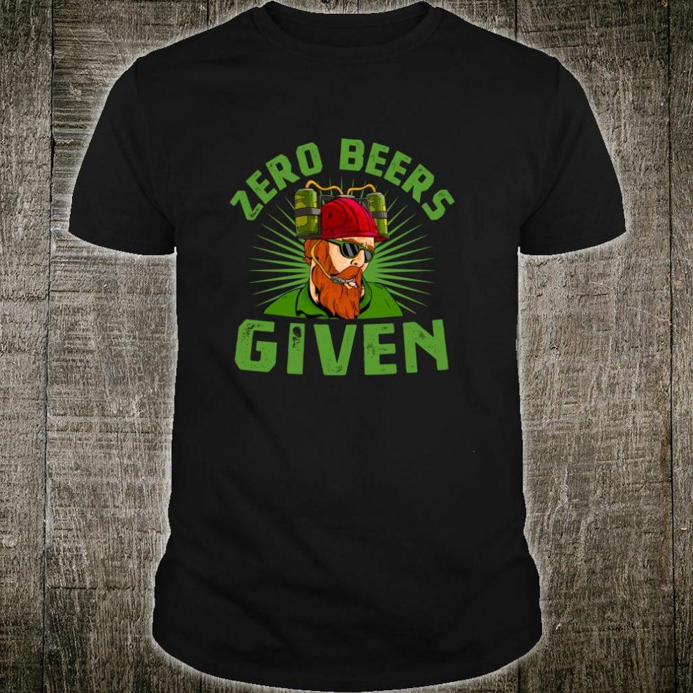 Zero Beers Given Ginger Beard St Patricks Drinking Shirt